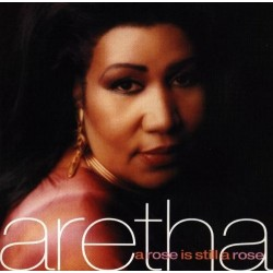 CD Aretha Franklin a rose is still a rose