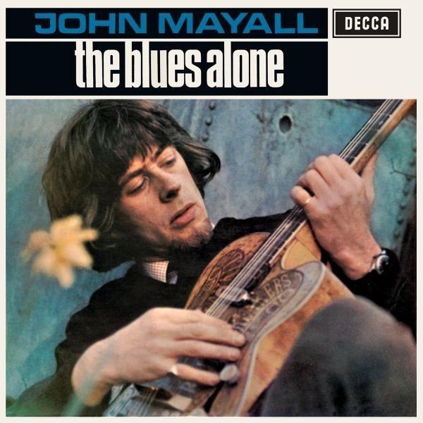 CD JOHN MAYALL - THE BLUES ALONE 602498418055
