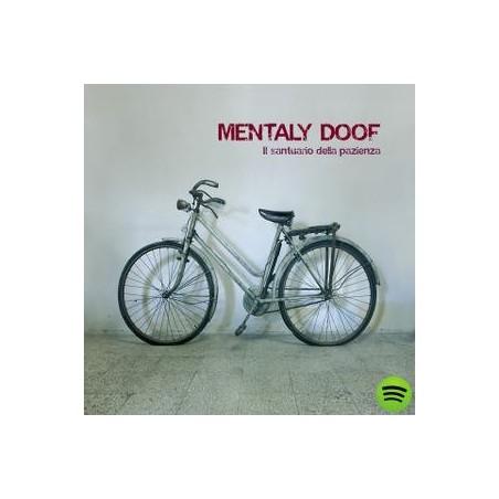 CD MENTALY DOOF - IL SANTUARIO DELLA PAZIENZA(NON IMBALLATO) 8033020310134