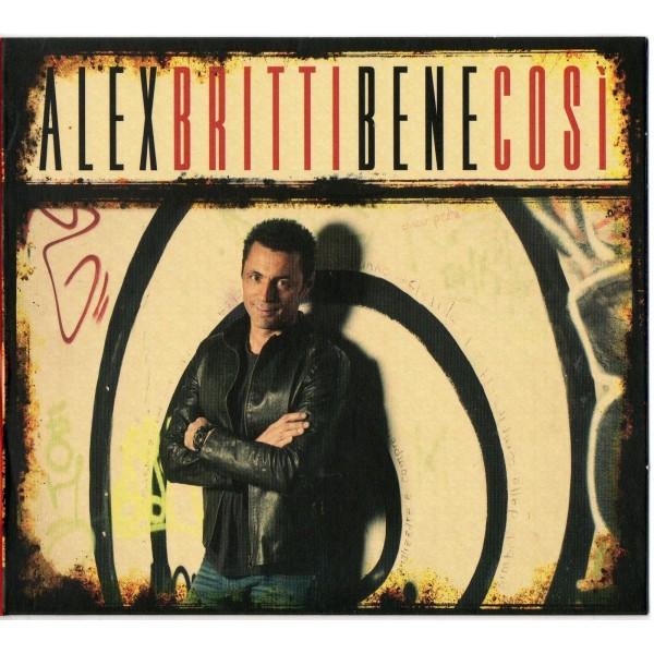 CD ALEX BRITTI - BENE COSI' 8033954533166