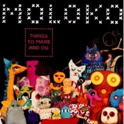 CD MOLOKO - THINGS TO MAKE AND DO 016861855024