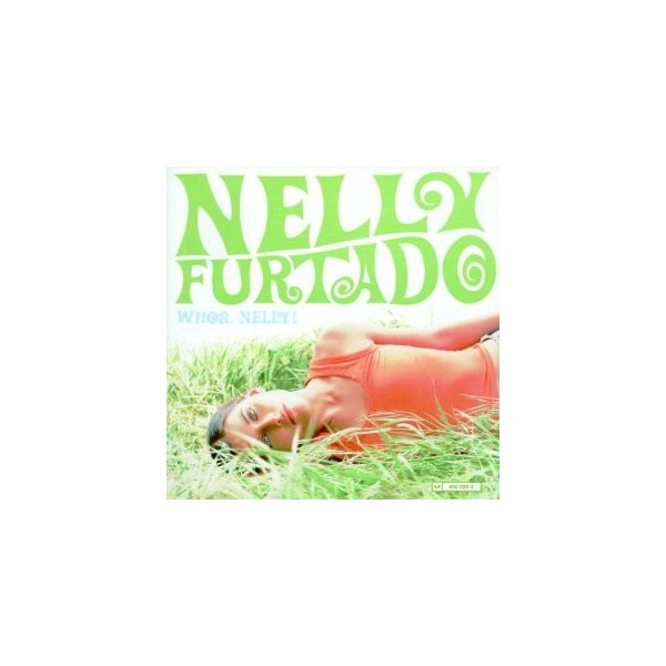 CD Nelly Furtado-whoa.nelly