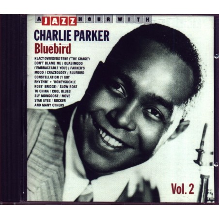 CD A JAZZ HOUR WITH CHARLIE PARKER - BLUEBIRD VOL.2 8712177005192
