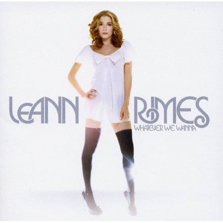 CD LEANN RIMES-WHETEVER WE WANNA 5051011408229