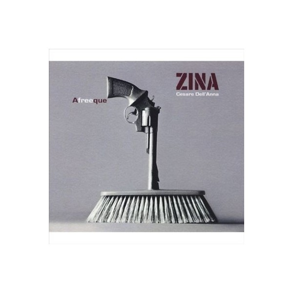 CD ZINA - AFREEQUE (CESARE DELL'ANNA) 8033020310097