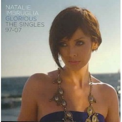 CD Natalie Imbruglia- Glorious the singles 97-07 886971397628