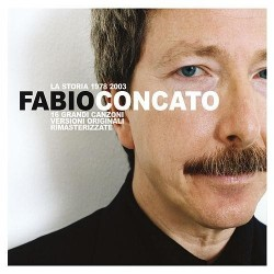 CD FABIO CONCATO - LA STORIA 1978-2003 1a ediz. RARA 602517429550