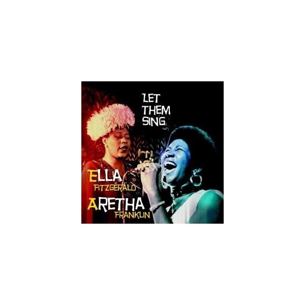 CD LET THEM SING ELLA FITZGERALD / ARETHA FRANKLIN (2CD) 8594058695988