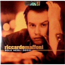 CDs RICCARDO MAFFONI - SOLE NEGLI OCCHI 5051011271724