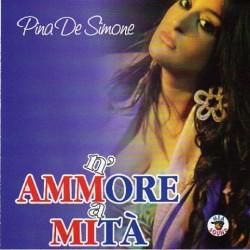 CD PINA DE SIMONE - N'AMMORE A MITA' 8032755427407