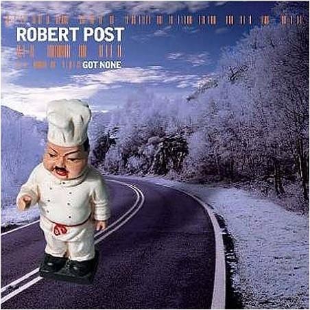 CDs Robert Post - Got None 602498741955