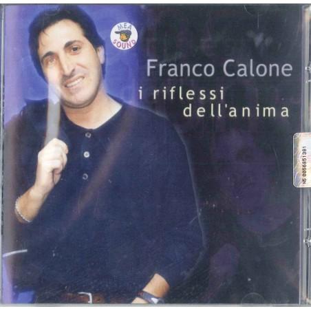 CDs FRANCO CALONE - I RIFLESSI DELL'ANIMA 8032755427186