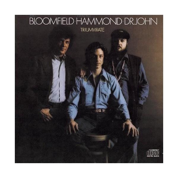 CD BLOOMFIELD, HAMMOND, DR. JOHN - TRIUMVIRATE 4009910230725
