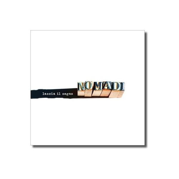 CD NOMADI - LASCIA IL SEGNO 8032732275229