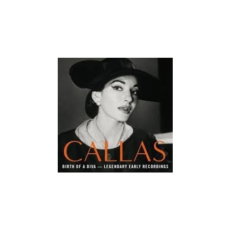 CD MARIA CALLAS - THE BIRTH OF A DIVA - LEGENDARY EARLY RECORDINGS 825646981441