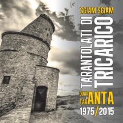 CD TARANTOLATI DI TRICARICO SCIAM SCIAM-8052086180031
