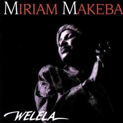 CD Miriam Makeba- Welela 042284298827