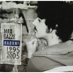 CD MAX GAZZE', RADUNI 1995.2005-094631217524