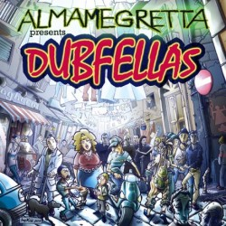 CD ALMAMEGRETTA DUBFELLAS-8052086180048