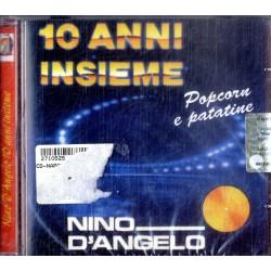 CD POP-CORN E PATATINE, NINO D'ANGELO 10 ANNI INSIEME