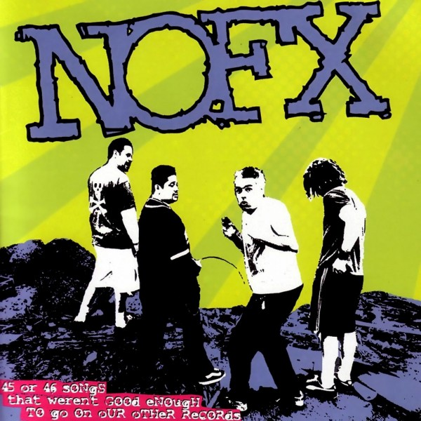 CD NOFX- 45 or 46 songs that weren't good enough to go on our other records -doppio cd 751097064122