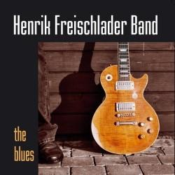 CD HENRIK FREISCHLADER BAND- THE BLUES 090204926473
