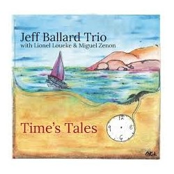 CD JEFF BALLARD TRIO- TIME'S TALES