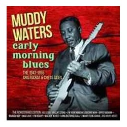 CD MUDDY WATERS EARLY MORNING BLUES 8436542018807