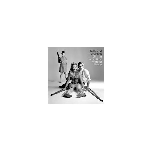 CD BELLE AND SEBASTIAN GIRLS IN PEACETIME WANT TO DANCE 744861105626