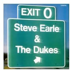 LP STEVE EARLE & THE DUKES EXIT 0