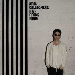 CD NOEL GALLAGHER'S HIGH FLYING BIRDS CHASING YESTERDAY 5052945018027