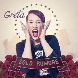 CD GRETA SOLO RUMORE 8034125842988