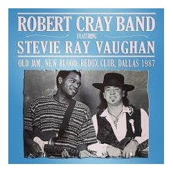 CD ROBERT CRAY BAND FEATURING STEVIE RAY VAUGHAN OLD JAM, NEW BLOOD: REDUX CLUB, DALLAS 1987 823564671826
