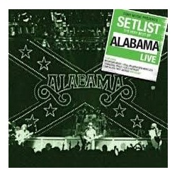 CD SETLIST THE VERY BEST OF ALABAMA LIVE 888837218627