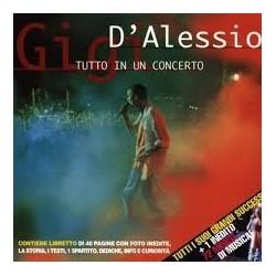 CD GIGI D'ALESSIO TUTTO IN UN CONCERTO 743216289028