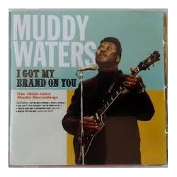 CD MUDDY WATERS I GOT MY BRAND ON YOU 8436542014229
