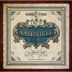 CD ROBBEN FORD A DAY IN NASHVILLE 819873010623