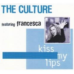 LP THE CULTURE FT FRANCESCA KISS MY LIPS