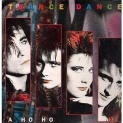 LP TRANCE DANCE A HO HO 5099702686716