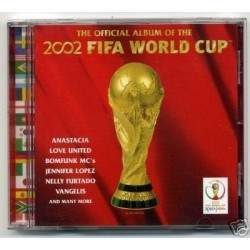 CD THE OFFICIAL ALBUM OF THE 2002 FIFA WORLD CUP 5099750794821