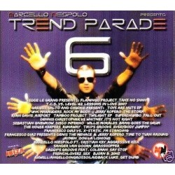 CD TREND PARADE VOL. 6 MIXED BY MARCELLO NIESPOLO FROM RADIO IBIZA DIGIPACK 8032516104004
