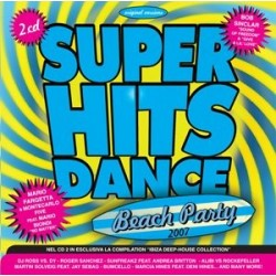 CD SUPER HITS DANCE BEACH PARTY 2007 5033197483023