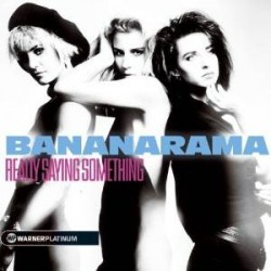 CD BANANARAMA REALLY SAYING SOMETHING 5051011047428