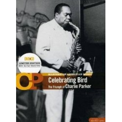 CD CELEBRATING BIRD THE TRIUMPH OF CHARLIE PARKER 7798141338085