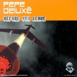 CDS PEPE DELUXE BEFORE YOU LEAVE 5099767118924