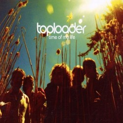 CDS TOPLOADER TIME OF MY LIFE 5099767310427