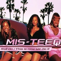 CDS MIS-TEEQ ROLL ON/THIS IS HOW WE DO IT 809274840929