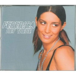 CDS FEDERICA HEY THERE 5099767305218