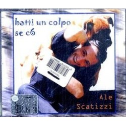 CDS ALE SCATIZZI BATTI UN COLPO SE CI SEI 685738455928