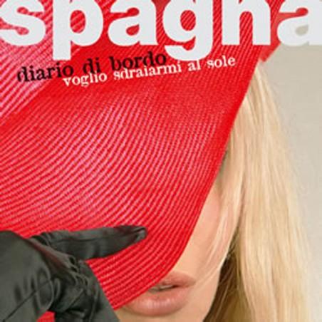 CD Ivana Spagna- diario di bordo 8044291010623